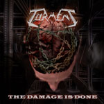 TORMENT The Damage is Done CD