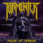 TORMENTER pulse of terror CD